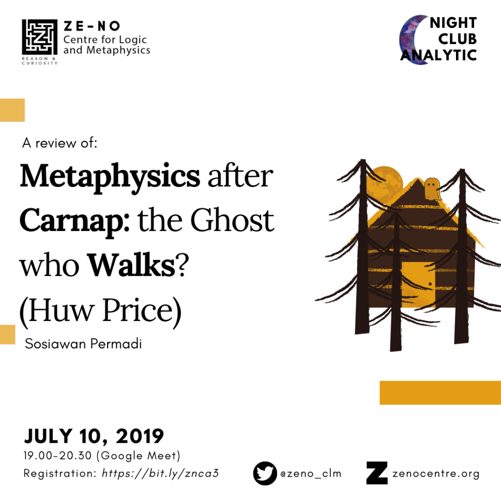 Night Club Analytic, Huw Price, Metaphysics and Ghost